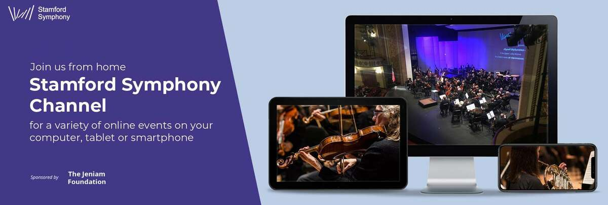 The Stamford Symphony's new web channel will include previously recorded performances, solo serenades from home, informal practice videos by the symphony's musicians as well as articles and vlogs.