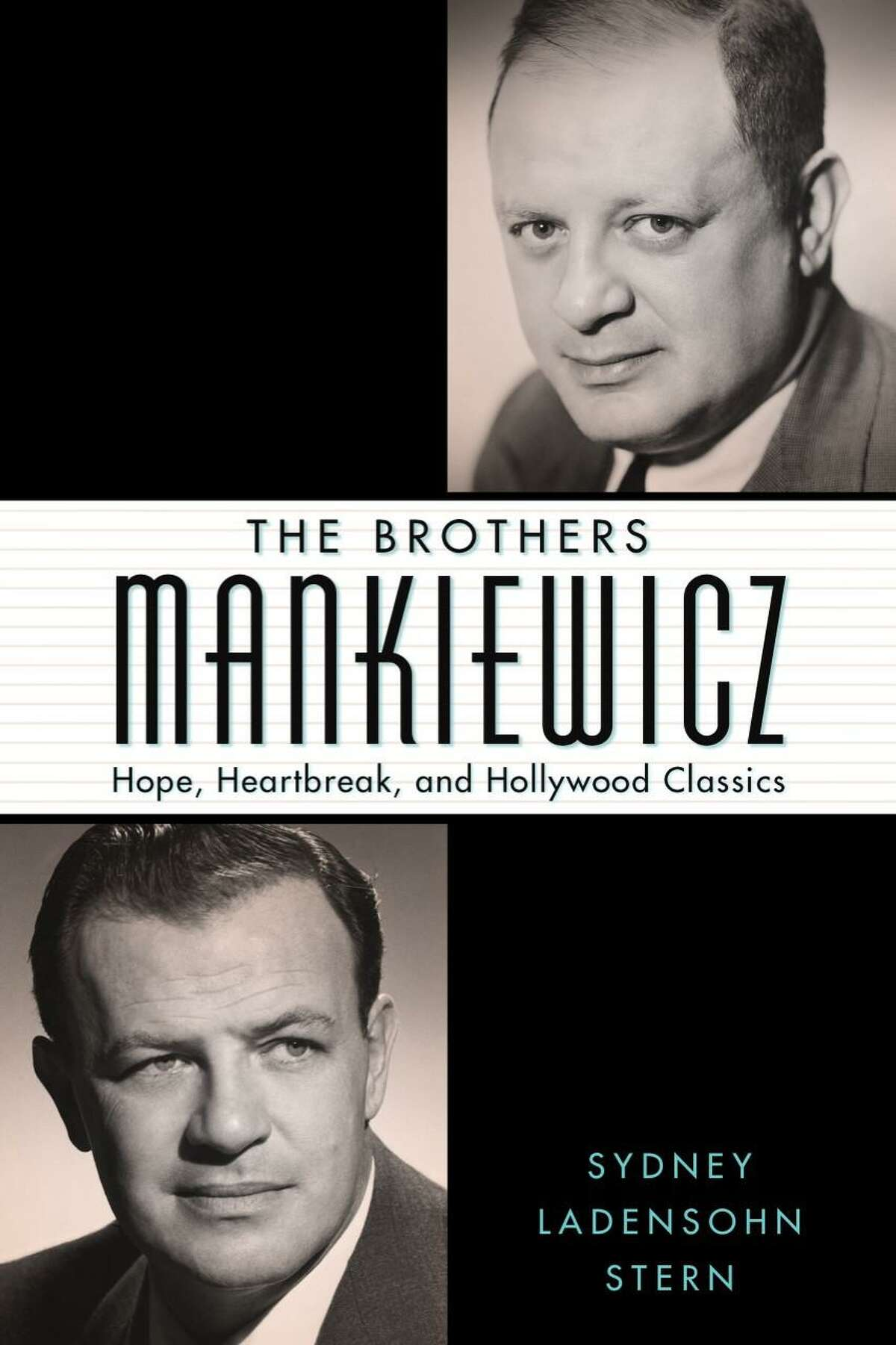 """Sydney Ladensohn Stern's new book is """"The Brothers Mankiewicz: Hope, Heartbreak and Hollywood Classics."""""""