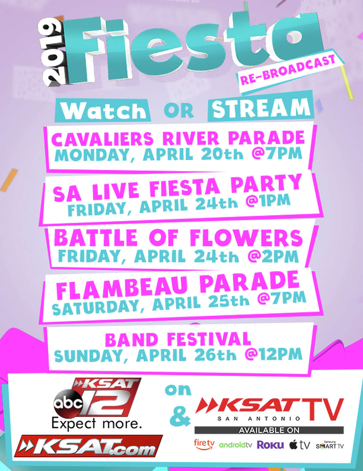 KSAT will re-broadcast parades from Fiesta 2019 to spread some Fiesta cheer into homes of San Antonians.