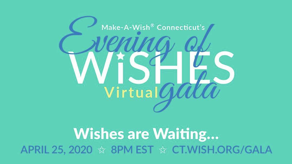 Make-A-Wish Connecticut's first-ever Virtual Evening of Wishes Gala will be held Saturday, April 25, at 8 p.m. on Facebook and YouTube.