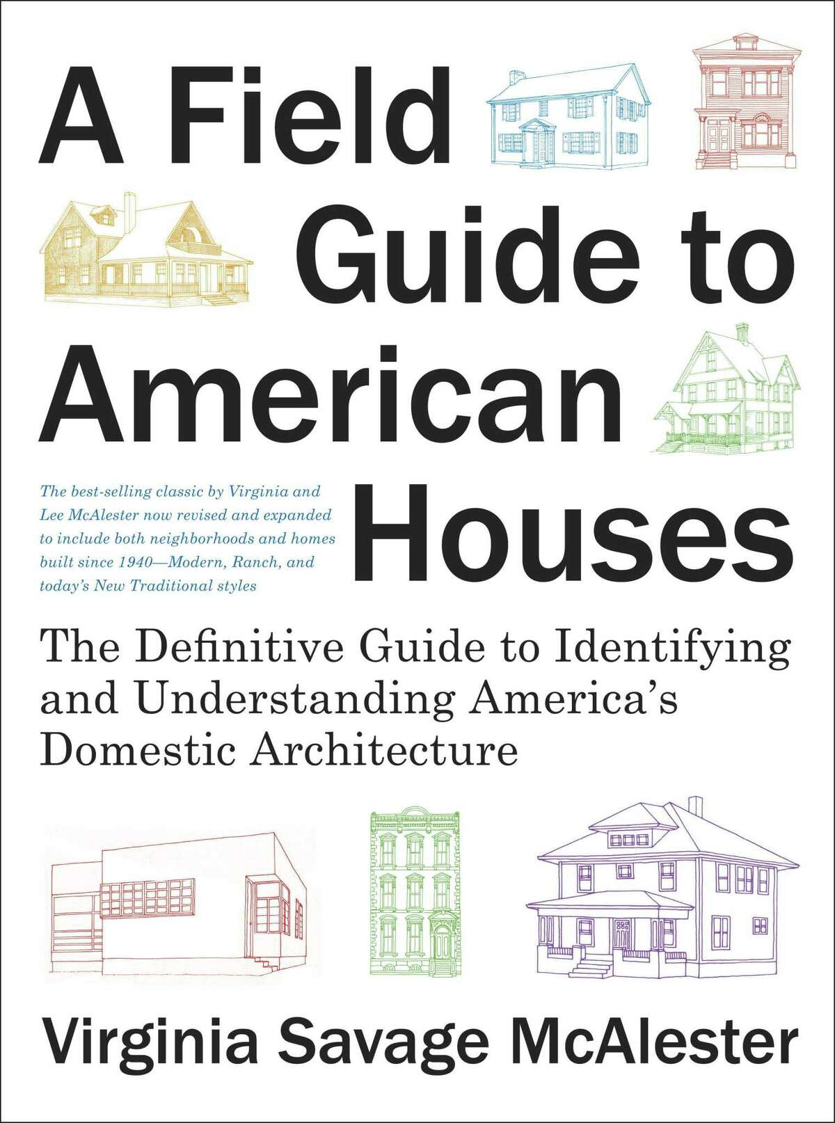 """""""A Field Guide to American Houses,"""" by Virginia Savage McAlester"""