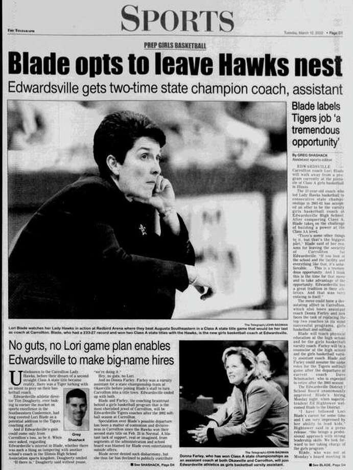 The top three-fourths of the section front for sports on the March 12, 2002 edition of The Telegraph chronicles Lori Blade leaving Carrollton to take the girls basketball coach job at Edwardsville.