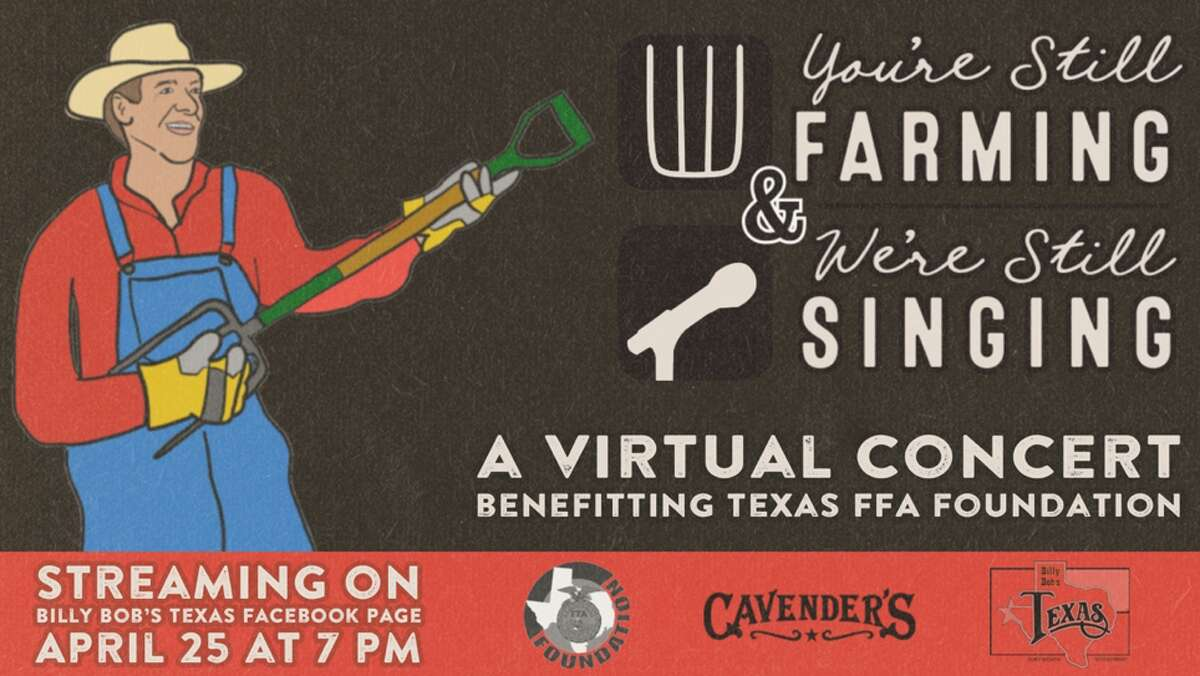 Billy Bob's Texas and Cavenders will host a free virtual concert Saturday night at 7 p.m. to benefit the Texas FFA Foundation.