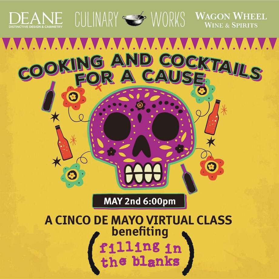 A Mexican-themed cooking & cocktails virtual class scheduled for May 2 will benefit Filling in The Blanks to fight childhood hunger. Photo: Contributed Photo