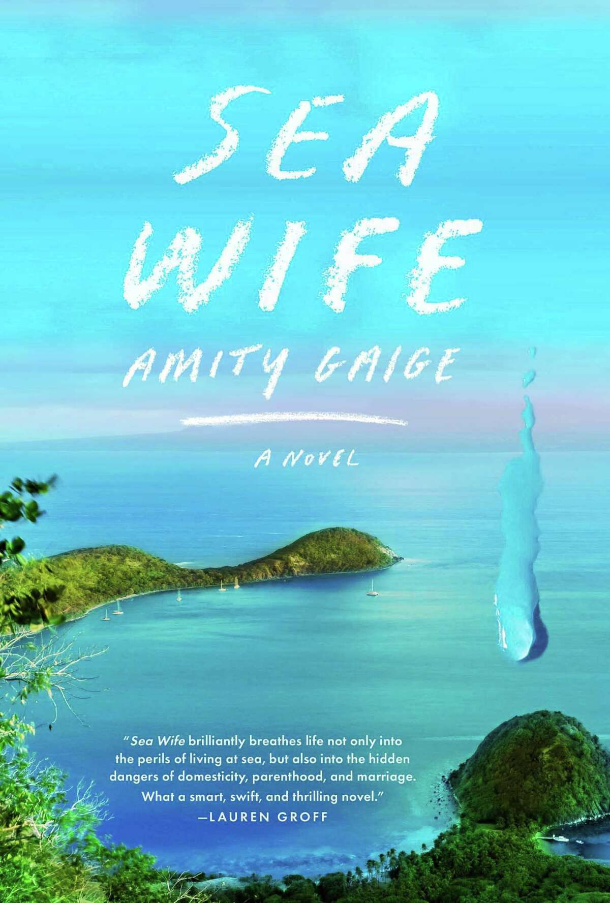 """""""Sea Wife"""" is the fourth novel by West Hartford resident and Yale lecturer Amity Gaige."""