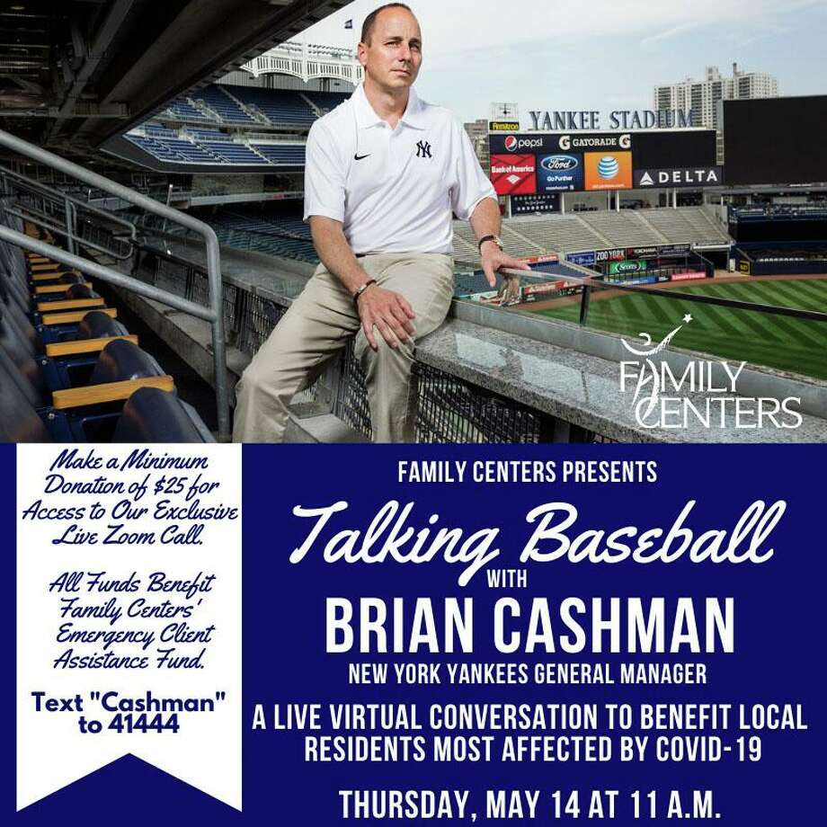 New York Yankees General Manager Brian Cashman will hold a virtual conversation about baseball to support Family Centers of Stamford's Emergency Family Assistance Fund. Photo: Contributed Photo