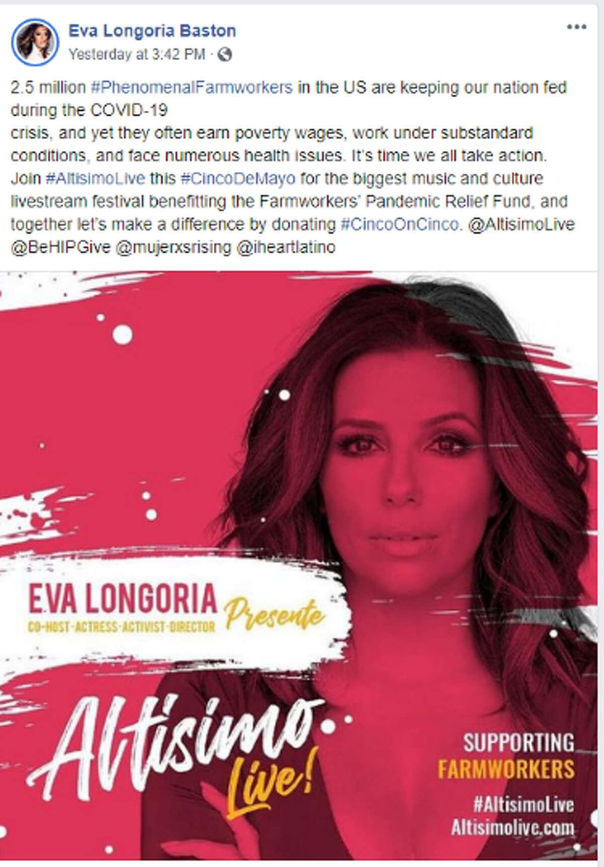 In celebration of Cinco de Mayo and in support of raising funds to benefit the Farmworkers' Pandemic Relief Fund, Eva is hosting Altisimo Live! Altísimo is a Livestream Latin Music & Pop Culture Festival to celebrate celebrate May 5 and raise money for the farmworkers.