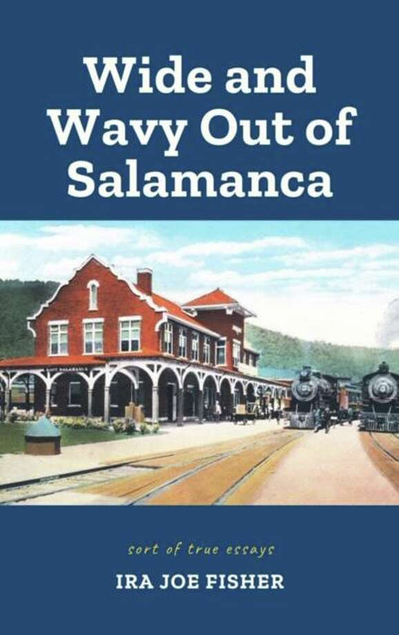 Athanata Arts released Wide and Wavy Out of Salamanca: Sort of True Essays, by Ira Joe Fisher, Emmy Award-winning journalist, broadcaster, actor, educator, poet and author. Photo: Contributed Photo