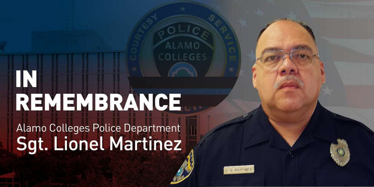 The Alamo Colleges Police Department has identified the officer who suffered a fatal heart attack while responding to a shooting Tuesday night as Sgt. Lionel Martinez, a 21-year veteran of the department. The college posted a photo of Martinez on its Twitter account Wednesday.