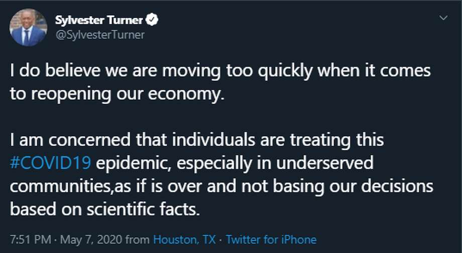 Houston Mayor Sylvester Turner on Thursday night tweeted out a message expressing his concern about the rate at which businesses are reopening in Harris County. Photo: Twitter