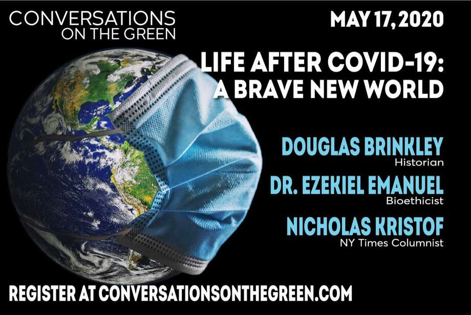 In a symposium to benefit charities on the front lines of the battle against Covid-19, three of the nation's sagest visionaries will come together on May 17 to discuss how the pandemic will indelibly change the country and affect the daily life of every American. The trio of renowned panelists are the historian Douglas Brinkley, the New York Times columnist Nicholas Kristof and bioethicist Dr. Ezekiel Emanuel, a leading voice on devising national policies to battle the ongoing pandemic. Photo: Contributed Photo
