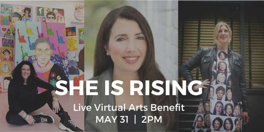 She is Rising: Virtual Arts Benefit will be held Sunday, May 31, from 2-3:30 p.m. Photo: Contributed Photo