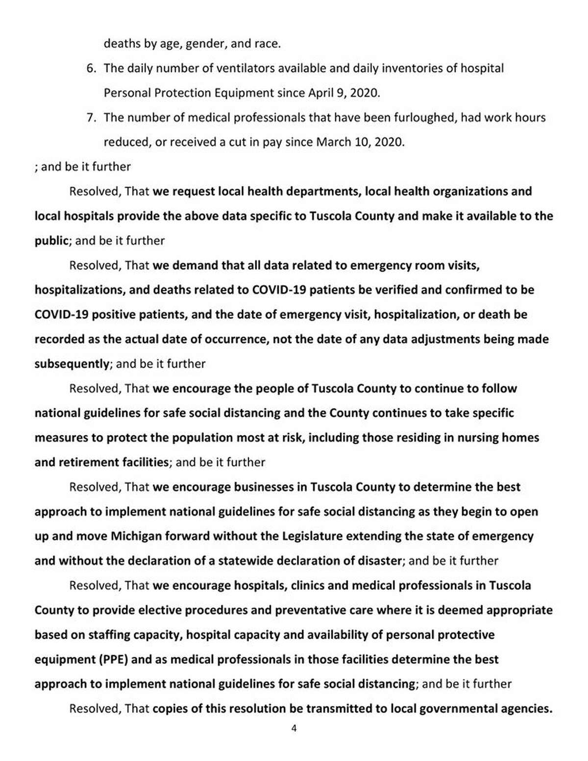 Tuscola County has passed a resolution opposing the governor's actions and demanding answers.