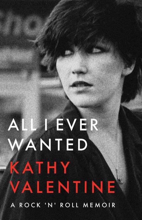 """Cover image for """"All I Ever Wanted,"""" a memoir by Austin-based musician Kathy Valentine, former bassist for the Go-Go's."""