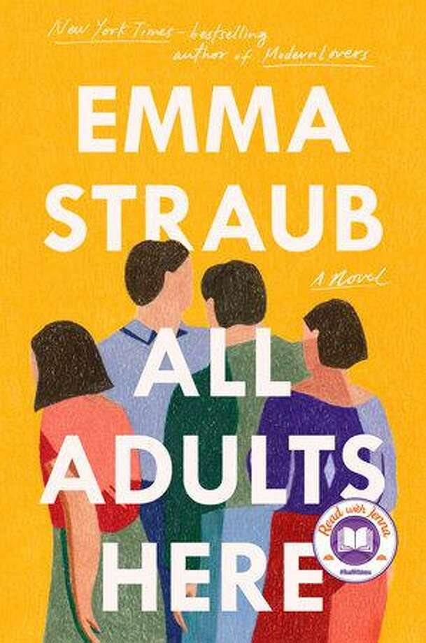 """All Adults Here"" is Emma Straub's latest novel. Photo: Penguin Randomhouse / Contributed Photo /"