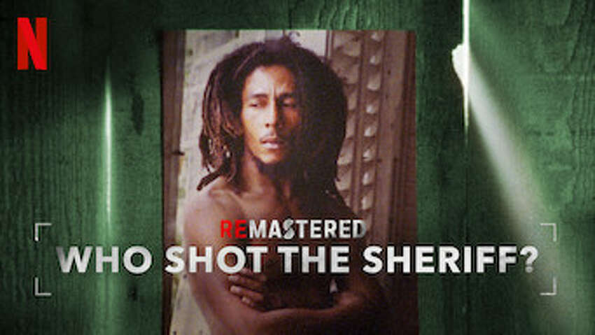 Remastered: Who Shot The Sheriff?: In 1976, reggae icon Bob Marley survived an assassination attempt as rival political groups battled in Jamaica. But who exactly was responsible?