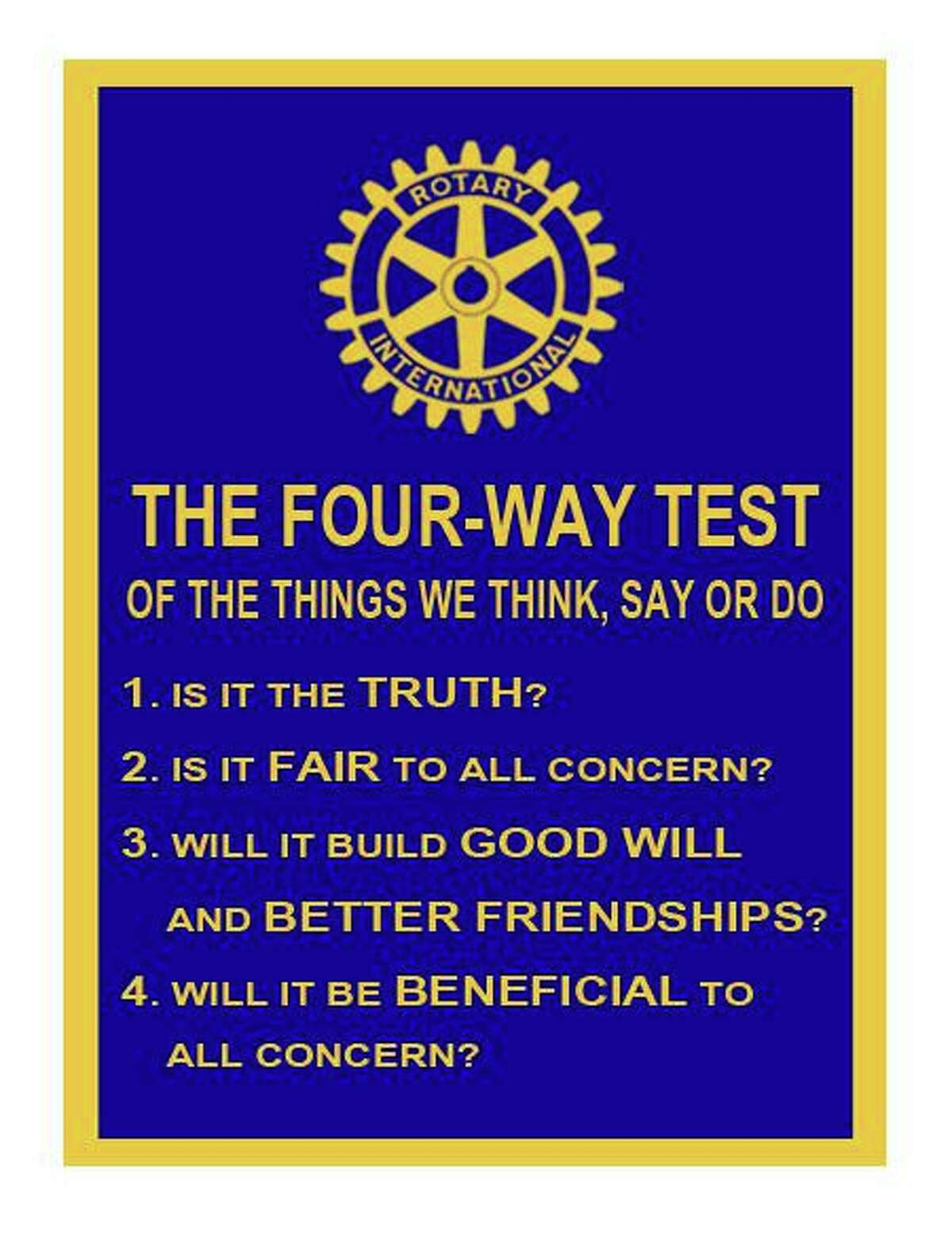 """Rotarians close their meetings by saying the Rotary Four-Way Test which is printed on this card. The Conroe club adds a fifth phrase """"Is it fun?"""""""