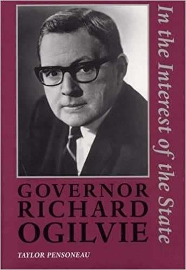 """""""Governor Richard Ogilvie: In the Interest of the State,"""" by Taylor Pensoneau, 1997 Photo: For The Telegraph"""