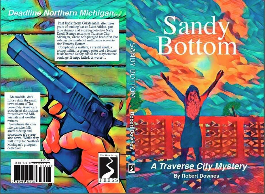 """""""Sandy Bottom"""" is a new novel by Benzie County author Robert """"Bob"""" Downes. (Courtesy photo)"""