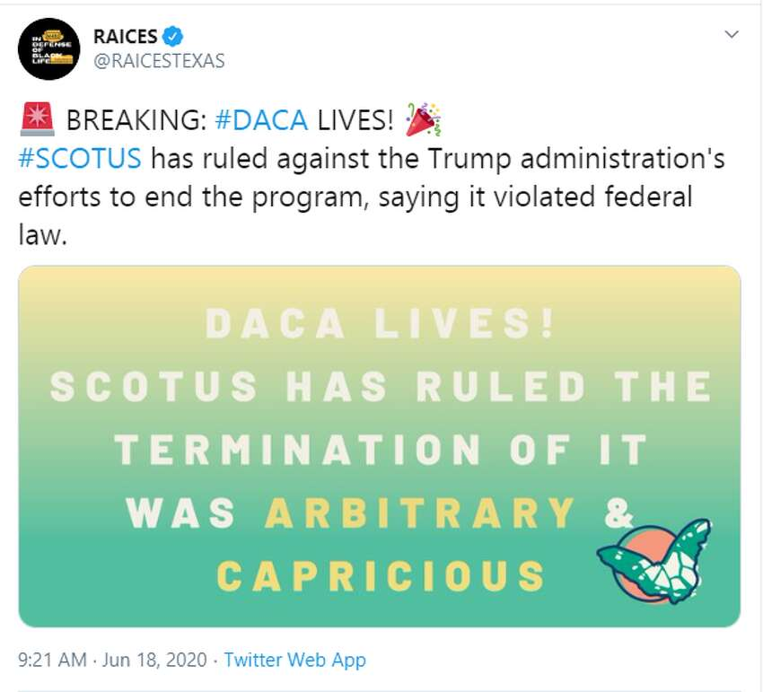 RAICES: BREAKING: #DACA LIVES!#SCOTUS has ruled against the Trump administration's efforts to end the program, saying it violated federal law.
