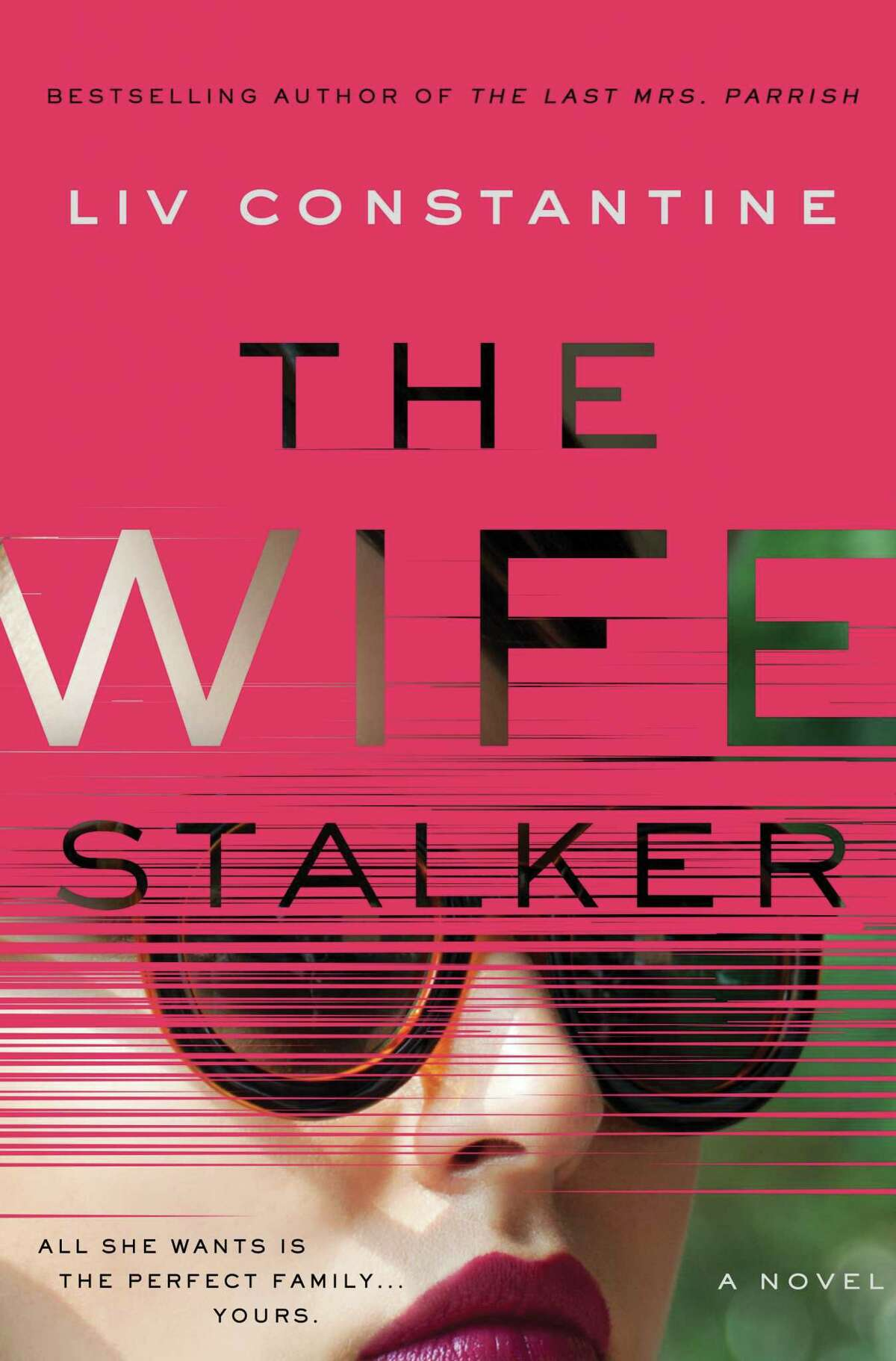 """""""The Wife Stalker"""" is the latest book from authors Lynne Constantine and her sister Valerie Constantine who write under the pen name Liv Constantine."""