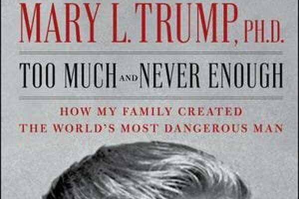 "Mary Trump's ""Too Much and Never Enough: How My Family Created the World's Most Dangerous Man"""