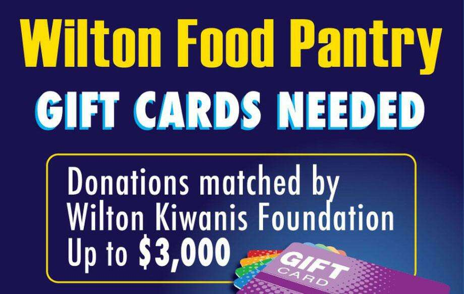 """The Wilton Kiwanis Club is holding a """"Feed Wilton"""" drive for the Wilton Food Pantry, where the club will match gift card donations up to $3,000. The drive will be held Friday, June 26 through Sunday, June 28, at the Village Market in Wilton. Photo: Contributed"""