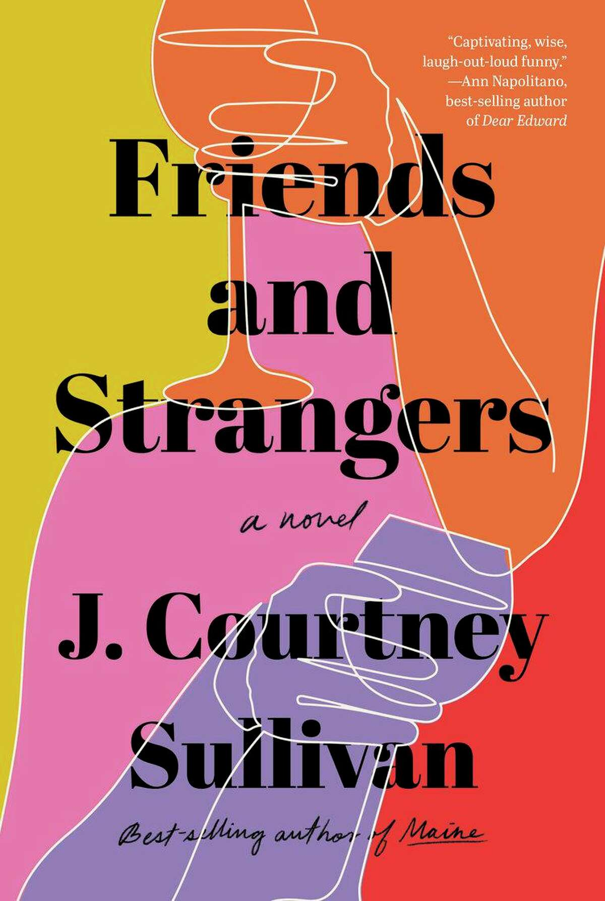 """""""Friends and Strangers"""" by J. Courtney Sullivan will be published on June 30."""