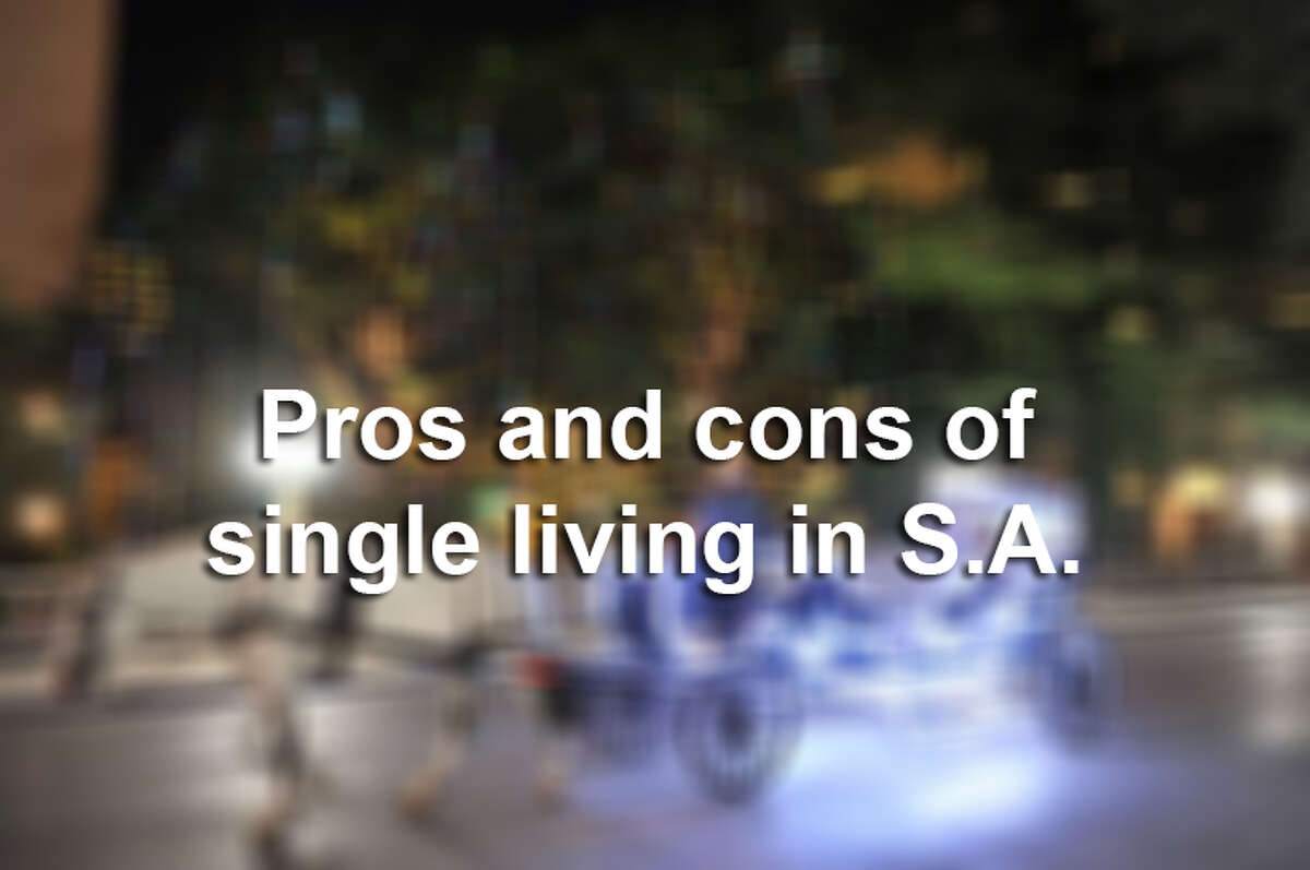 Pros and cons of living single in San Antonio.