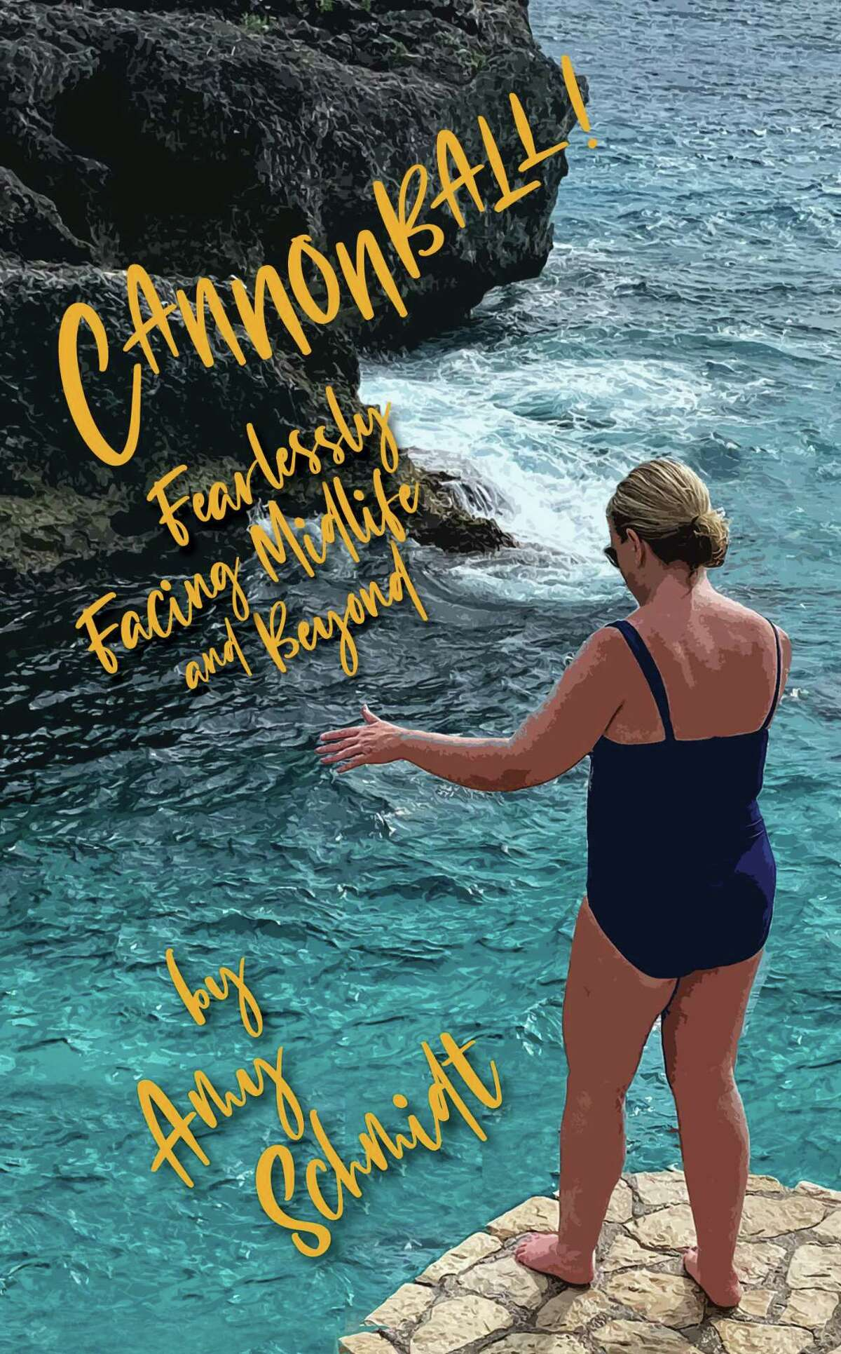 """""""Cannonball! Fearlessly Facing Midlife and Beyond"""" is podcaster Amy Schmidt's first book."""