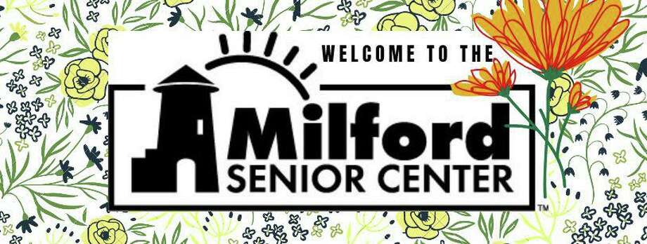 The Milford Center continues to serve the community through various services. Photo: Milford Senior Center Facebook Page