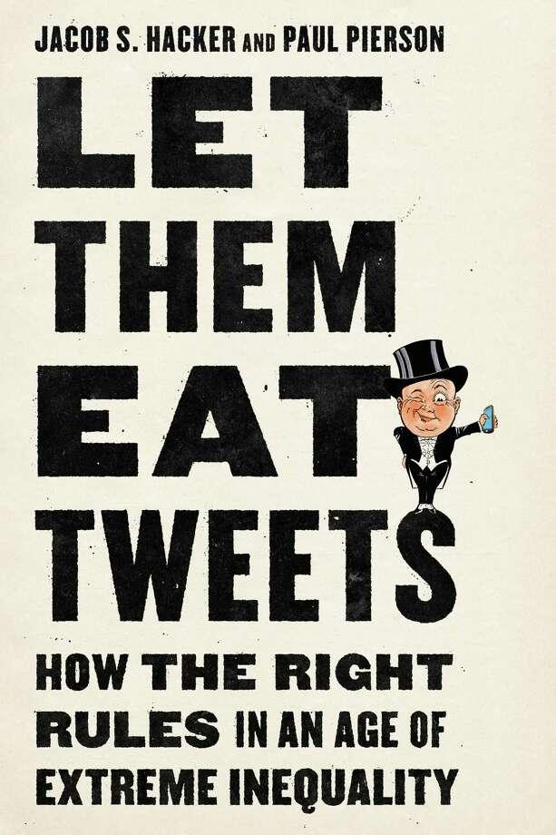 Let Them Eat Tweets Photo: Liveright, Handout / handout