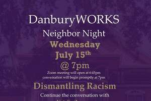DanburyWORKS will host the forum on dismantling racism at 7 p.m. on Wednesday.