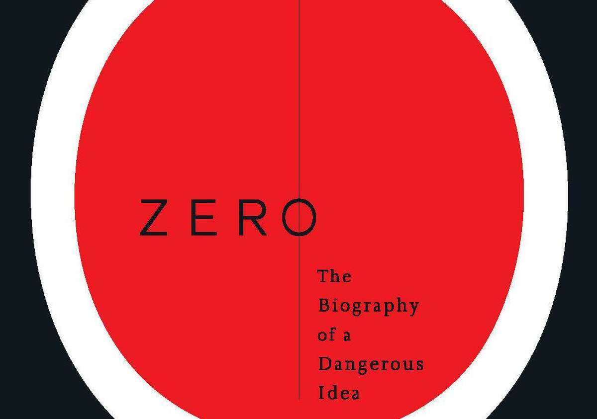"""Peter Wrampe will discuss the book """"Zero: The Biography of a Dangerous Idea,"""" by Charles Seife, in a program for Wilton Library on July 22."""
