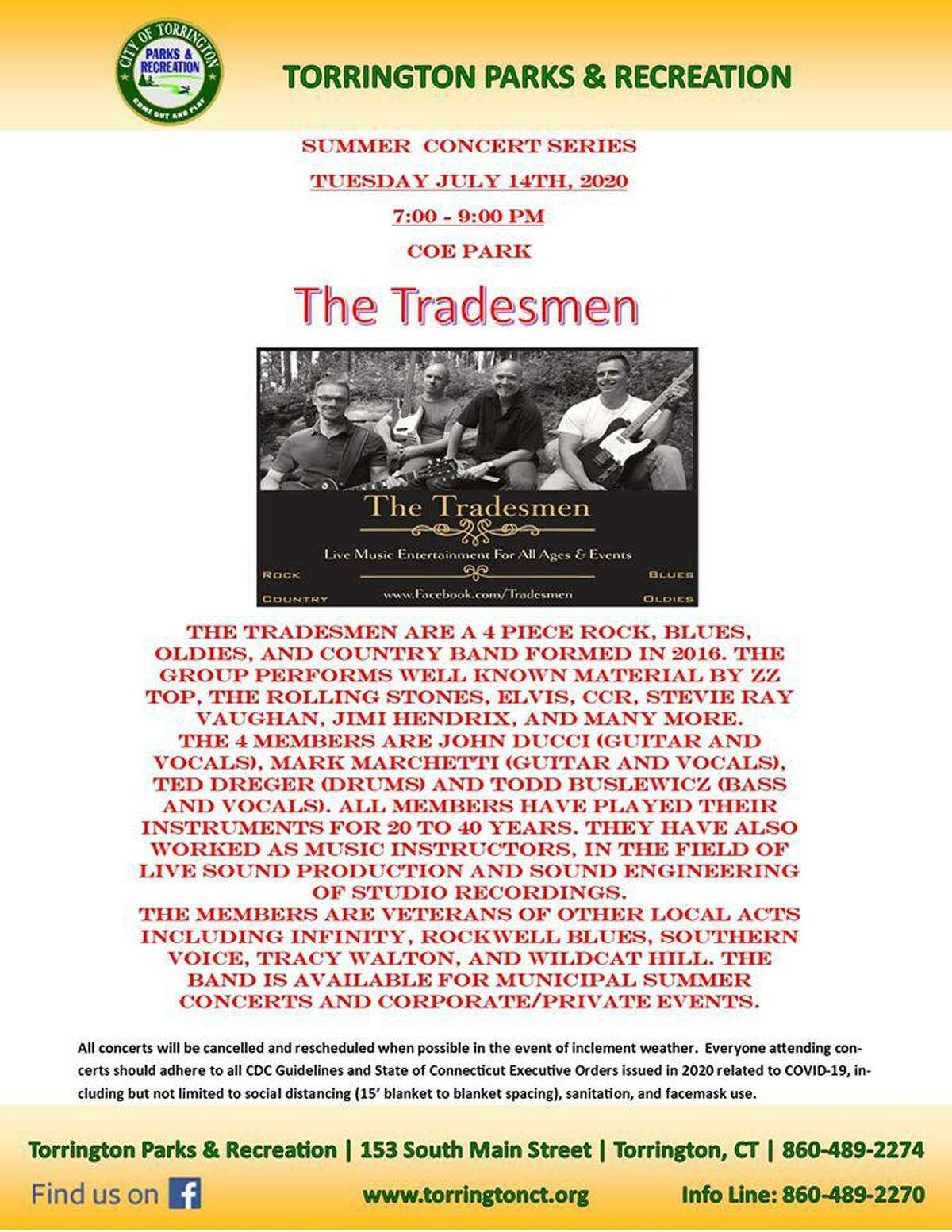 The Tradesmen are scheduled to perform Tuesday night at Coe Memorial Park Civic Center. The concert is part of the Parks and Recreation Department's annual summer concerts series.