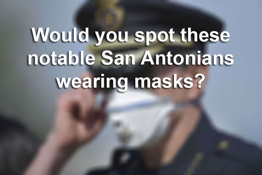 Would you recognize theses famous San Antonians if they were wearing a mask? Photo: Staff