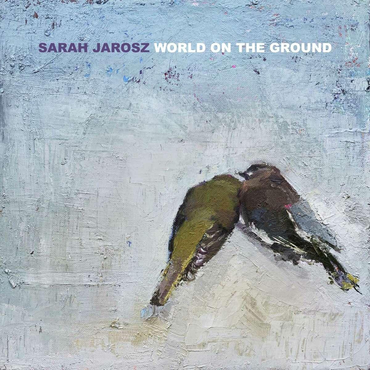 """World on the Ground"" by Sarah Jarosz"