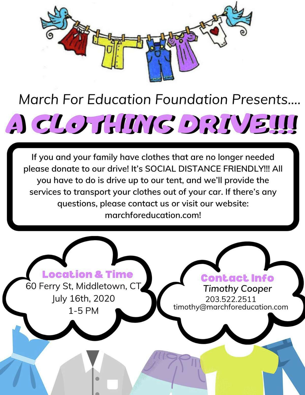 The March for Education Foundation is hosting a socially distanced, drive-up used clothing drive Thursday from 1 to 5 p.m. at the 60 Ferry St., Middletown, parking lot.
