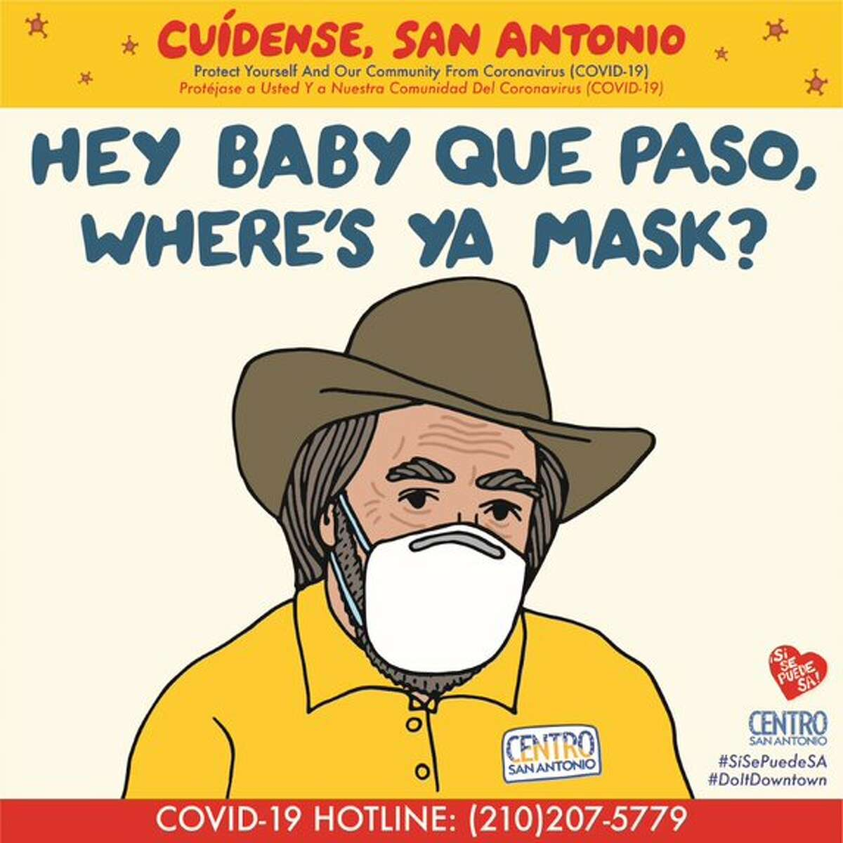 Looking for a polite way to tell someone to give you 6 feet of social distancing or to mask up? Maybe refer to Centro San Antonio's new, hyper-San Antonio messaging.