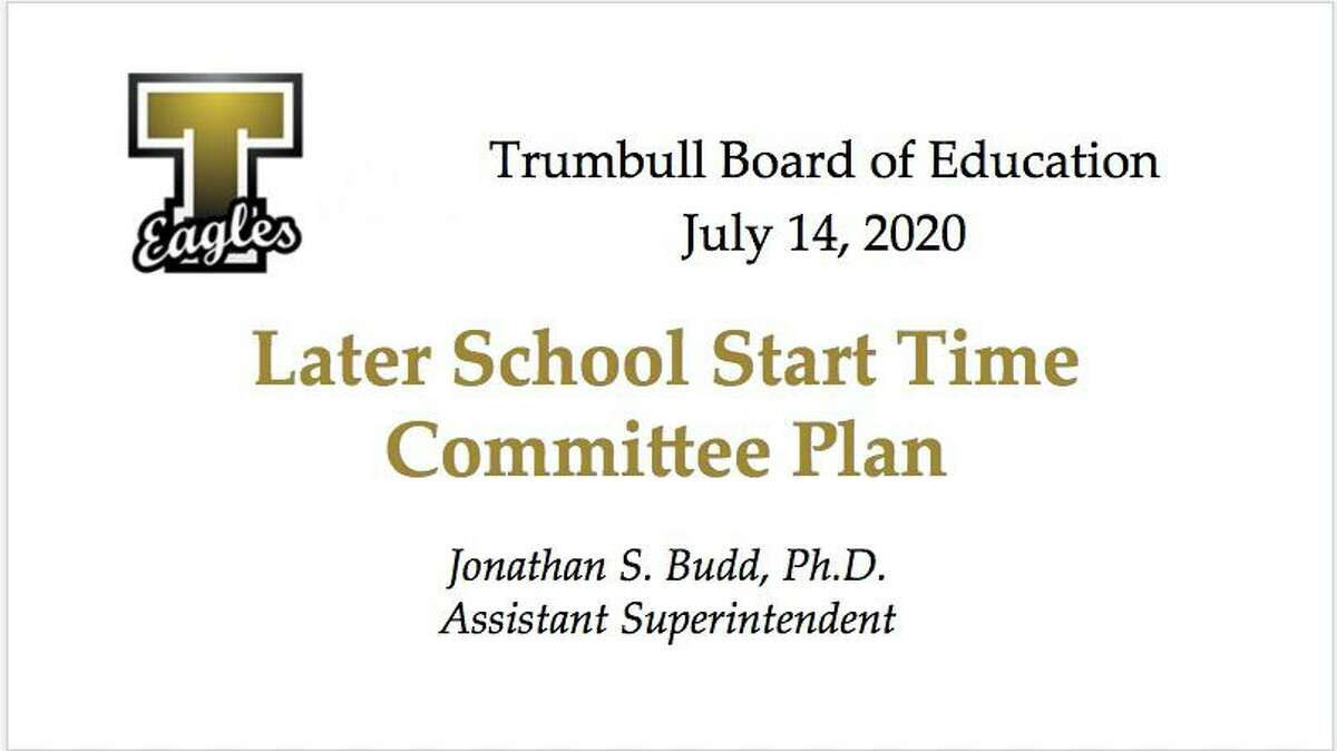 The Trumbull Board of Education has created a committee to study the impact of later starting times for schools.