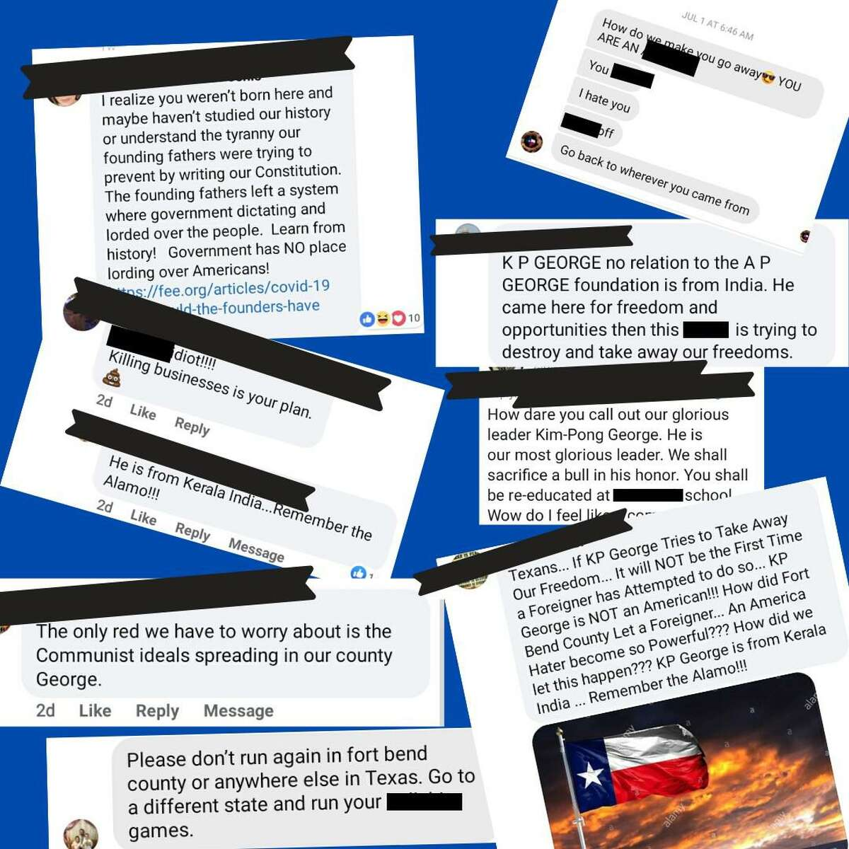 Fort Bend County Judge KP George shares some of the racist posts he's received. George redacted the names of the posters, and the Katy Rancher redacted the profanities and racial slurs.