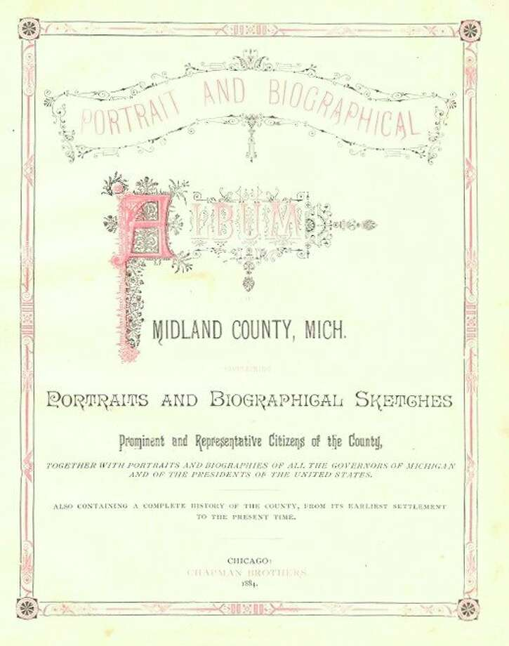 The 1884 Portrait and Biographical Album. (Photo provided/Midland County Historical Society)