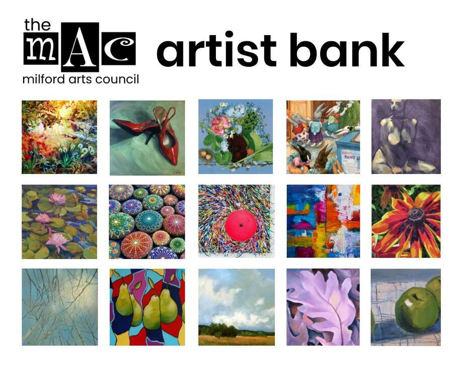 Milford Arts Council is offering a new membership perk to all MAC member artists and soon-to-be artists. An artist membership of $35 and up now includes an opportunity to be added to the new Artist Bank on the MAC website. Photo: Milford Arts Council