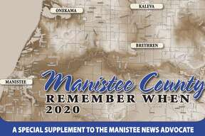 Manistee County: Remember When 2020