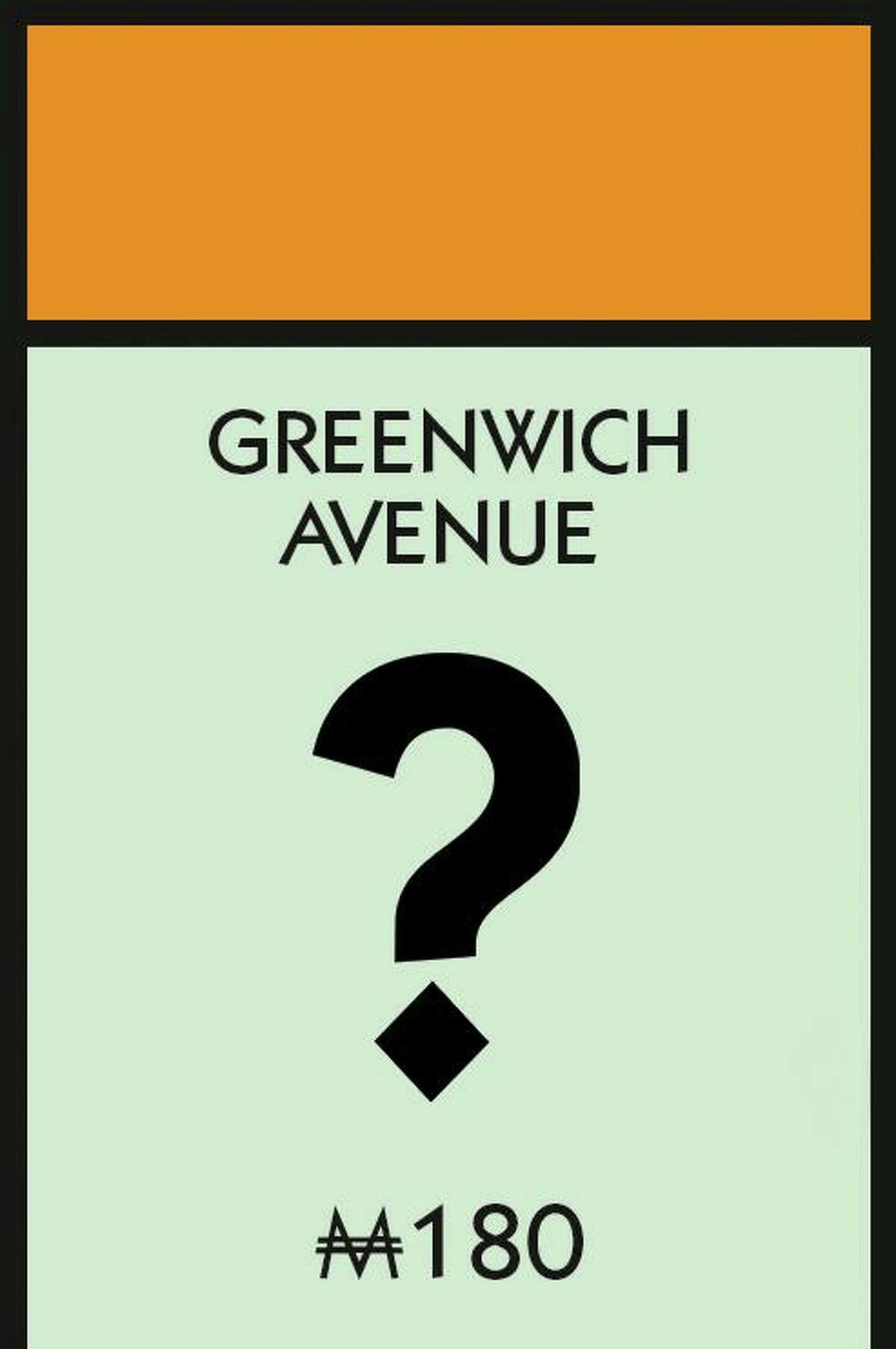 Monopoly is coming to Greenwich.