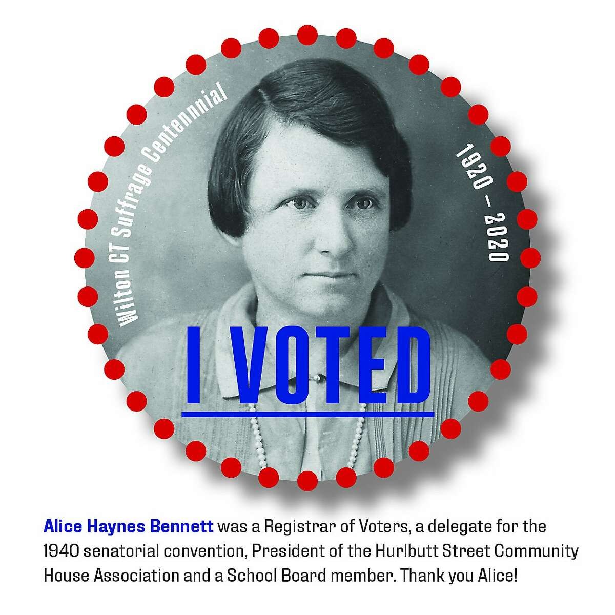 """A virtual """"I Voted"""" commemorating passage of the 19th Amendment honors Alice Haynes Bennett of Wilton, an early registrar of voters."""