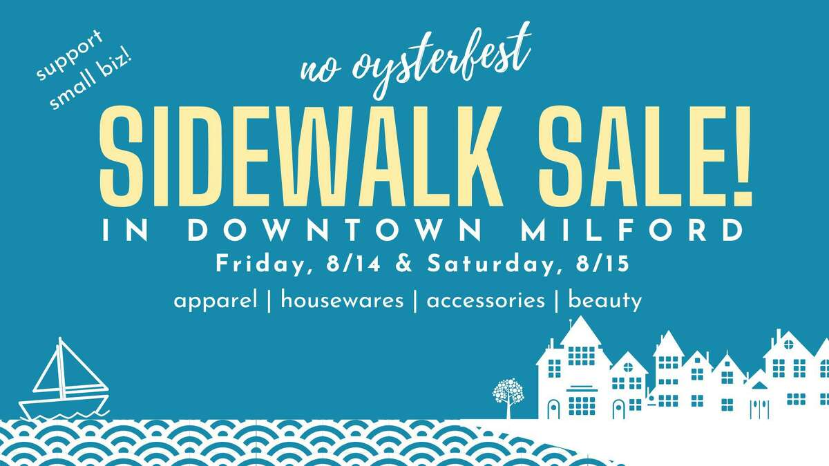 Downtown Milford Business Association's Sidewalk Sales in Milford kick off Friday, Aug. 14, and continue Saturday, Aug. 15.
