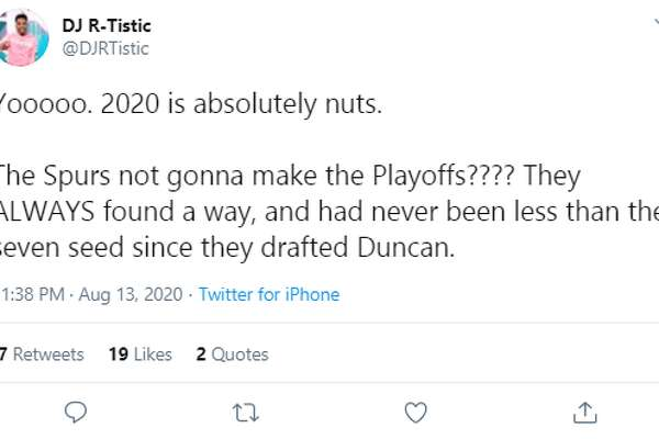 @DJRTistic: Yooooo. 2020 is absolutely nuts. The Spurs not gonna make the Playoffs???? They ALWAYS found a way, and had never been less than the seven seed since they drafted Duncan.