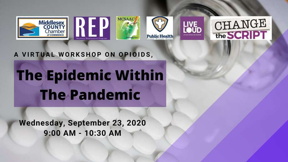 A virtual workshop on opioids will be presented by the Middlesex County Substance Abuse Action Council, Middletown Health Department and Recovery Employment Program Sept. 23. Photo: Contributed Photo / Middlesex County Chamber Of Commerce