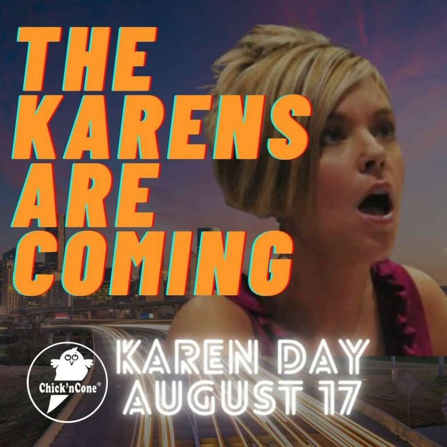 Houston's first Chick'nCone had a 'Karen Day' on Monday, Aug. 17, to show sympathy to the good Karens of the world during these times. Photo: Chick'n Cone/Facebook